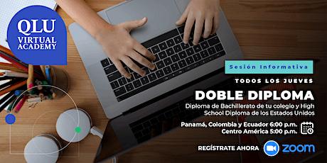 SCHOOL OPEN HOUSE: Doble Diploma - High School Diploma de USA y Panamá boletos