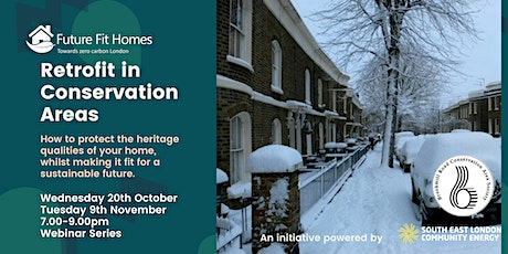 Retrofit in Conservation Areas - South East London tickets