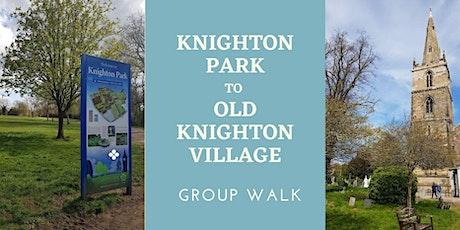 Group Walks - Knighton Park to old Knighton Village tickets