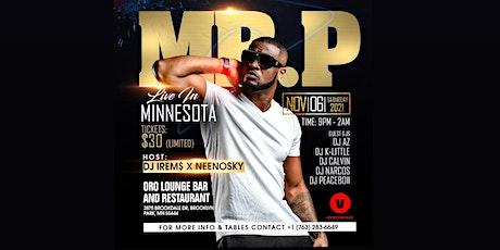 Mr. P Live in Minnesota tickets