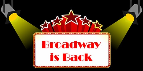 Broadway is Back! tickets