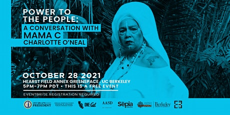 Power To The People: A Conversation with Mama C tickets