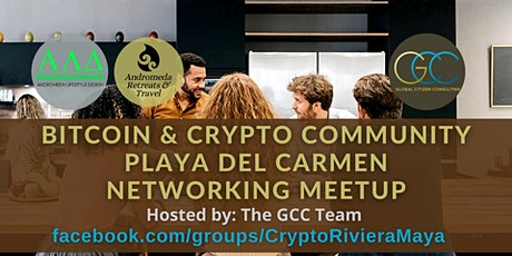 Bitcoin & Crypto Community Playa del Carmen - Networking Meetup by GCC tickets