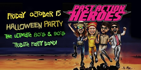 Past Action  Heroes - The Ultimate 80s & 90s Tribute Party Band tickets