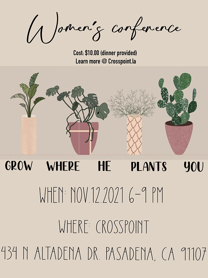 """""""Grow Where He Plants You"""" Women's Conference image"""