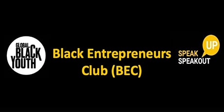 Black Entrepreneurs Club (BEC) October Session Tickets