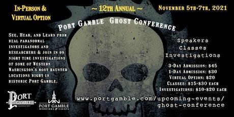 Port Gamble Ghost Conference 2021 VIRTUAL OPTION entradas