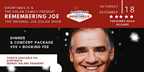 The Dolan Family Presents - Remembering Joe Dolan Compere James Brown tickets