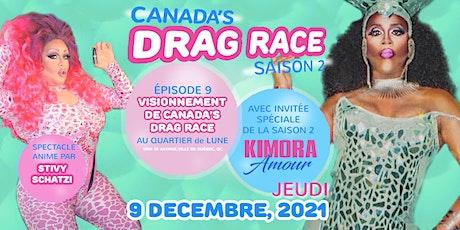 Vissionnement de Canada's Drag Race (Ep.9) with Kimora @ Quartier De Lune billets