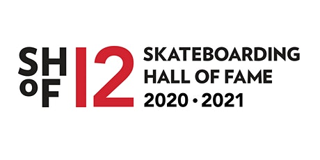 2020 & 2021 Skateboarding Hall of Fame Induction Ceremony presented by Vans tickets