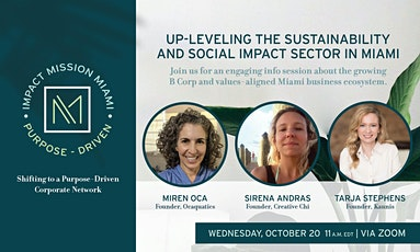 Up-Leveling the Sustainability and Social Impact Sector in Miami tickets