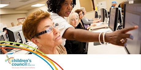 Early Educator Workshop:如何使用全新的Early Learning SF托兒系統 2021年11月10日晚上6:30-8:00 tickets