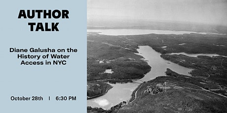 Author Talk: Diane Galusha on the History of Water Access in NYC tickets