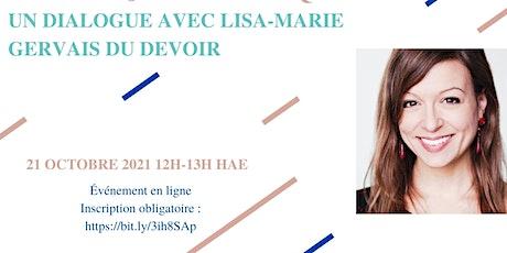 L'immigration et travail journalistique : un dialogue avec Lisa-Marie tickets