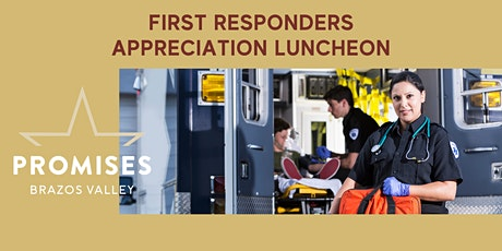 First Responders Appreciation Luncheon tickets