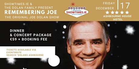 The Dolan Family Presents - Remembering Joe Dolan Compère  John Dixon tickets