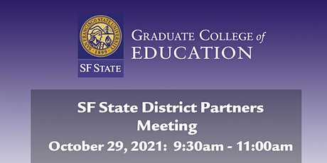 SF State District Partners  Meeting tickets