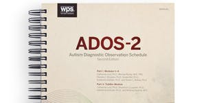 Autism Diagnostic Observation Schedule (ADOS)...