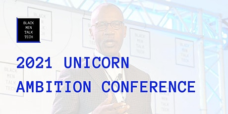 2021 Unicorn Ambition Conference tickets