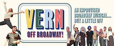 Vern: Off Broadway tickets