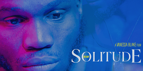 In My Solitude: Film Screening and Conversation tickets