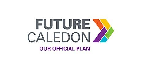 Future Caledon - Official Plan Public Open House #1 tickets
