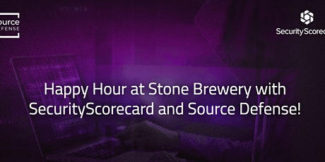 Happy Hour at Stone Brewery with SecurityScorecard and Source Defense! tickets