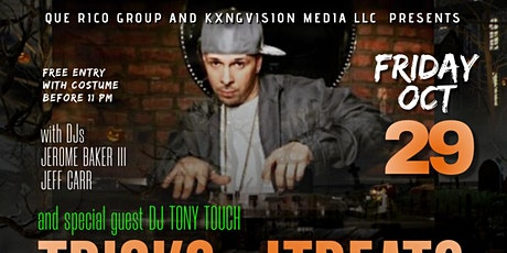 TRICKS N' TREATS with special guest DJ TONY TOUCH tickets