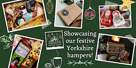 Origin Festive Fayre - Virtual showcase of our festive Yorkshire hampers tickets