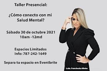Taller Presencial: ¿Cómo conecto con mi Salud Mental? tickets
