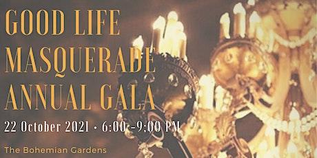 Annual Good Life Gala tickets
