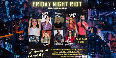 Friday Night Riot Show- The Hollywood Comedy Friday 10/29 @ 8pm tickets