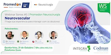 Serie de Webinars da Promedon Neurocirurgia #5: Neurovascular entradas