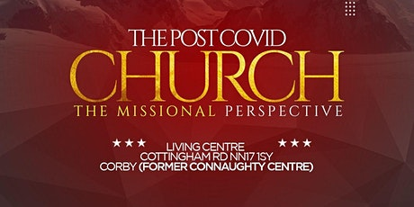 The Post COVID CHURCH: Missional Perspective tickets
