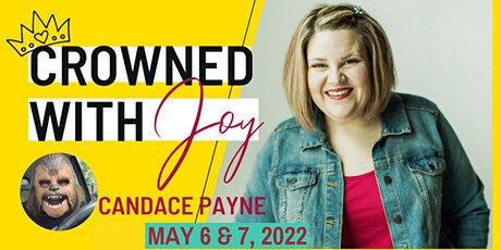 Crowned With Joy: ON-LINE ONLY tickets