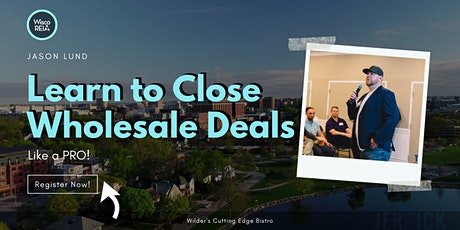 WiscoREIA Appleton: Learn to Close Wholesale Real Estate Deals Like a Pro! tickets