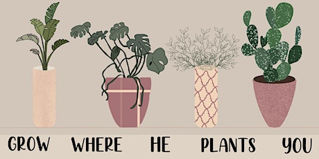 """""""Grow Where He Plants You"""" Women's Conference tickets"""