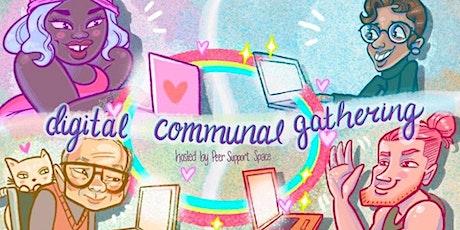 Digital Communal Gatherings tickets
