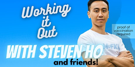 Working it Out w/ Steven Ho and friends - Stand-up comedy Sat 10/23 @ 8pm tickets