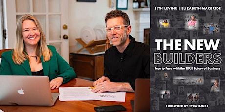 "Seth Levine & Elizabeth MacBride -- ""The New Builders"" tickets"