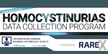 Homocystinurias Data Collection Program Informational Webinar tickets