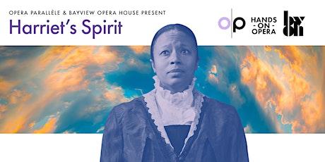 Opera Paralléle and BVOH Present: Harriet's Spirit tickets