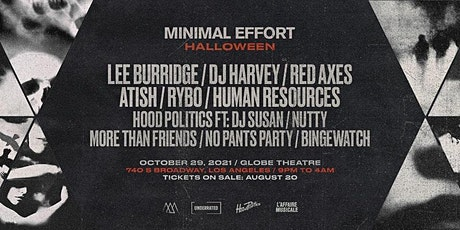 Minimal Effort Halloween: 11 artists, 2 stages, 4 Bars, Open till 4 AM!!! tickets