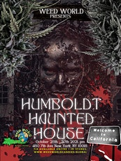 REAL CANNABIS HAUNTED HOUSE IN NYC @ WEEDWORLD 3-DAYS ONLY!!!!! tickets