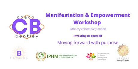 Manifestation & Empowerment Workshop @Thecrystalcompanylondon tickets