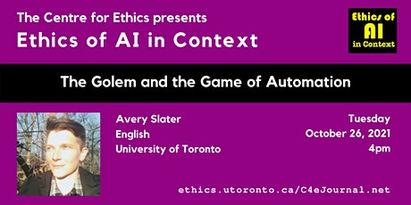 Avery Slater, The Golem and the Game of Automation tickets
