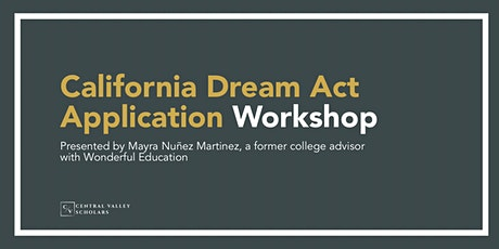 California Dream Act Application Workshop tickets