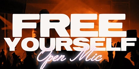 FREE YOURSELF OPEN MIC FEAT. MACEO! tickets