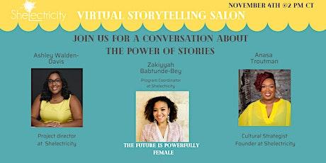 Shelectricity Virtual Storytelling Salon tickets