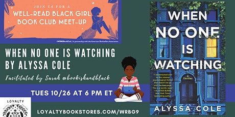 Well-Read Black Girl Book Club chats WHEN NO ONE IS WATCHING tickets